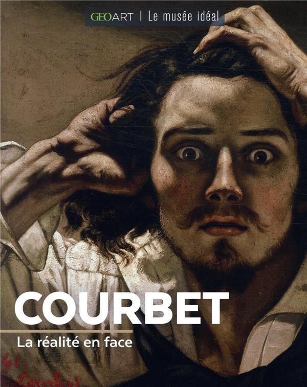 COURBET  -  LA REALITE EN FACE BAYLE FRANCOISE FEMME ACTUELLE