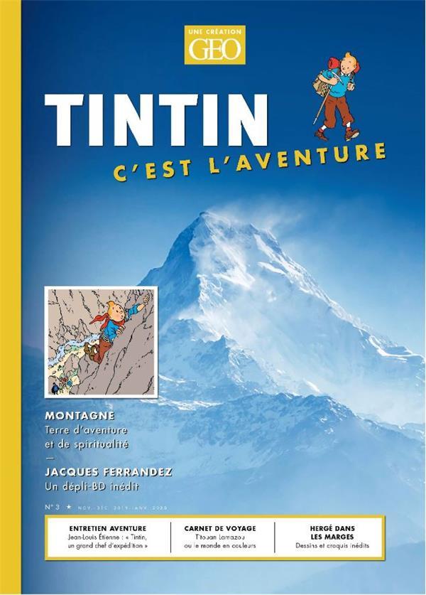TINTIN C'EST L'AVENTURE 3, LA MONTAGNE COLLECTIF FEMME ACTUELLE