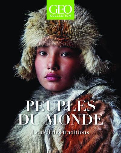 PEUPLES DU MONDE  -  LE DEFI DES TRADITIONS