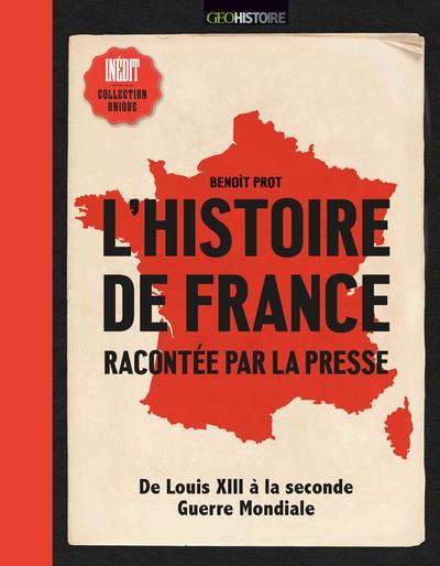 L'HISTOIRE DE FRANCE RACONTEE PAR LA PRESSE PROT/BRICOUT FEMME ACTUELLE
