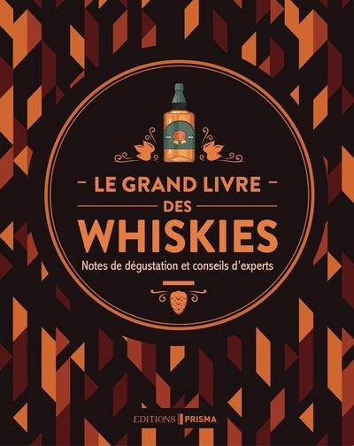 LE GRAND LIVRE DES WHISKIES SMITH/ROSKROW/DEIBEL FEMME ACTUELLE