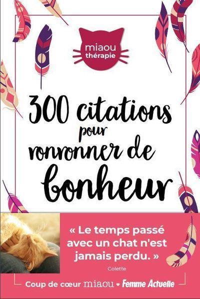 300 CITATIONS POUR RONRONNER DE BONHEUR
