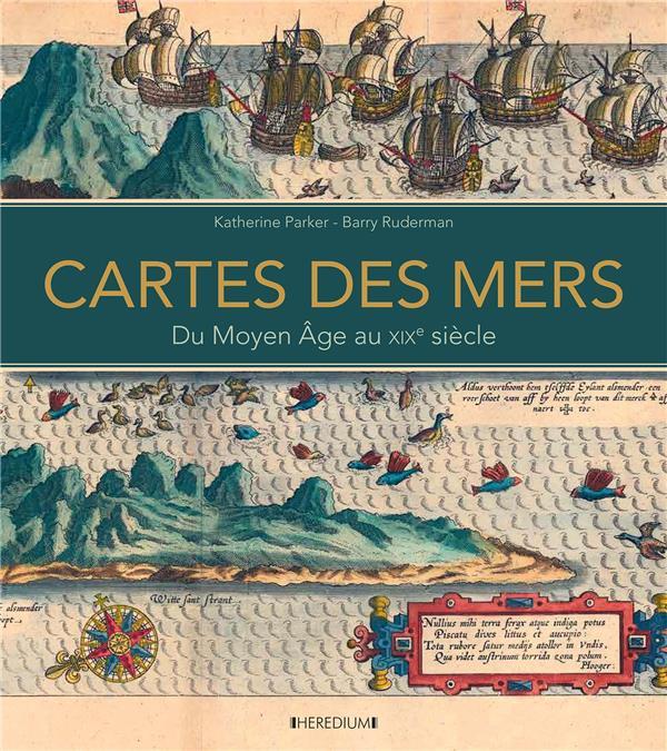 CARTES DES MERS  -  DU MOYEN AGE AU XIXE SIECLE