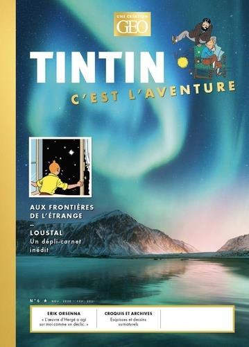 TINTIN, C'EST L'AVENTURE N.6  -  AUX FRONTIERES DE L'ETRANGE
