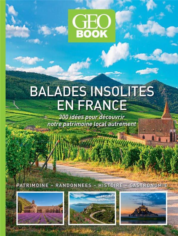GEOBOOK  -  BALADES INSOLITES EN FRANCE (EDITION 2021) COLLECTIF FEMME ACTUELLE