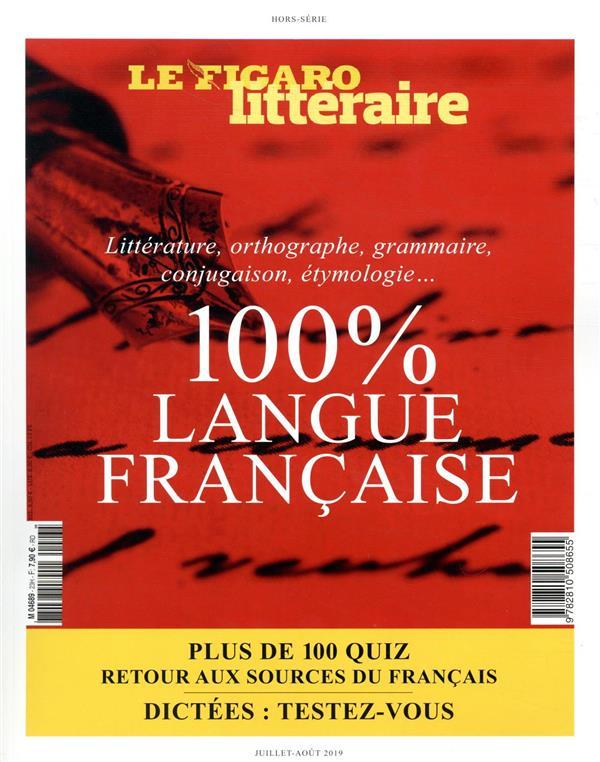 100% LANGUE FRANCAISE  -  LITTERATURE, ORTHOGRAPHE, GRAMMAIRE, CONJUGAISON, ETHYMOLOGIE... PLUS DE 100 QUIZ RETOUR AUX SOURCES DU FRANCAIS