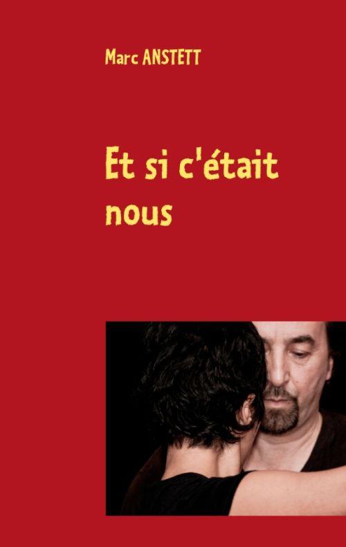 ET SI C-ETAIT NOUS ANSTETT M BOOKS ON DEMAND