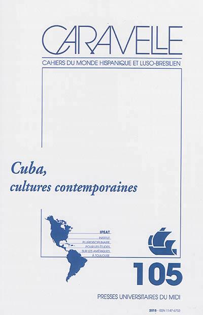 CUBA CULTURES CONTEMPORAINES