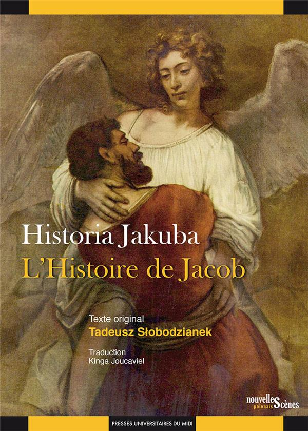 HISTORIA JAKUBA  L'HISTOIRE DE JACOB