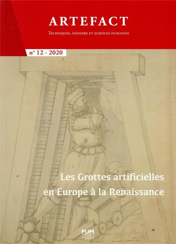ARTEFACT N.12     LES GROTTES ARTIFICIELLES EN EUROPE A LA RENAISSANCE