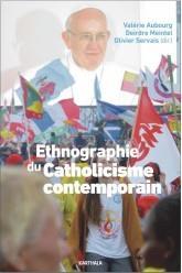 ETHNOGRAPHIE DU CATHOLICISME CONTEMPORAIN