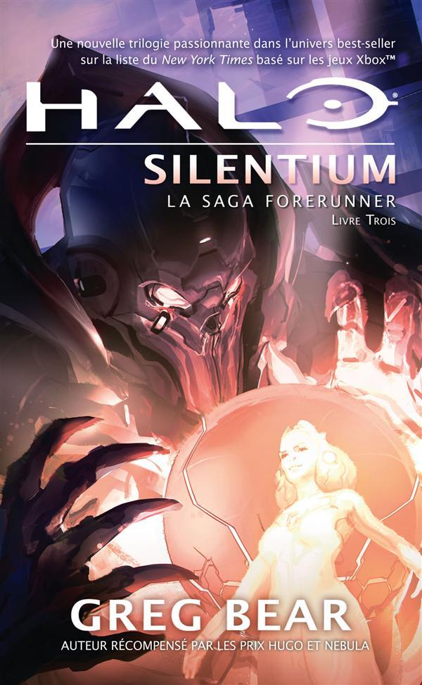 LA SAGA FORERUNNER, T3 : HALO  SILENTIUM