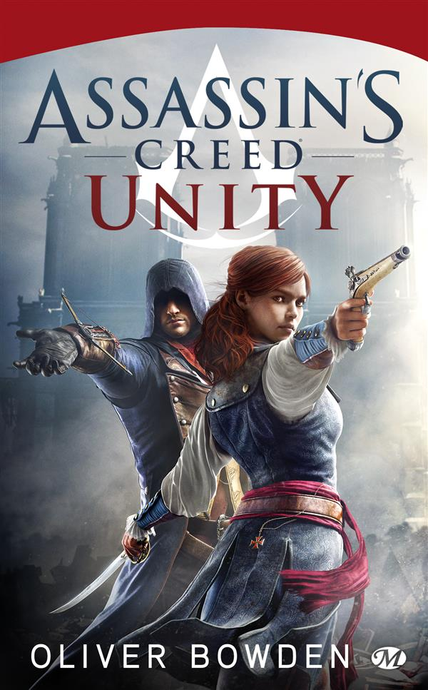 Bowden Oliver - ASSASSIN'S CREED, T7 : UNITY