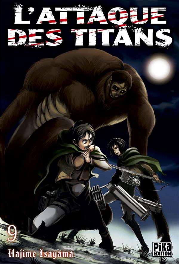 L'ATTAQUE DES TITANS T09 Isayama Hajime Pika
