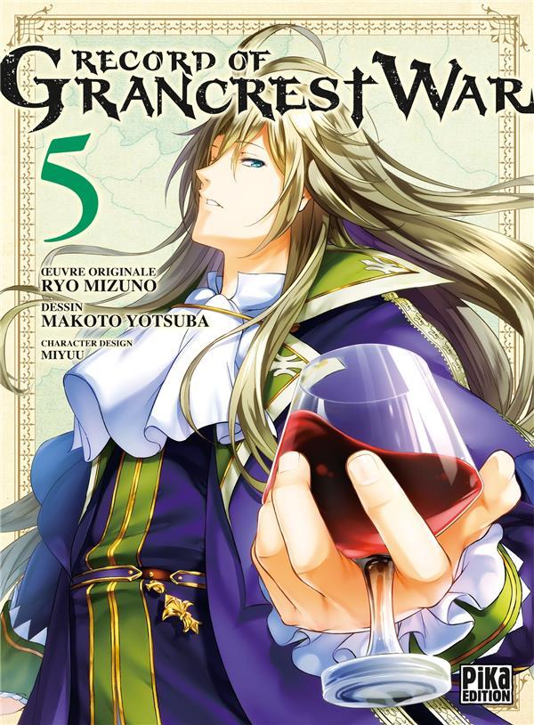 RECORD OF GRANCREST WAR T.5 YOTSUBA/MIZUNO PIKA