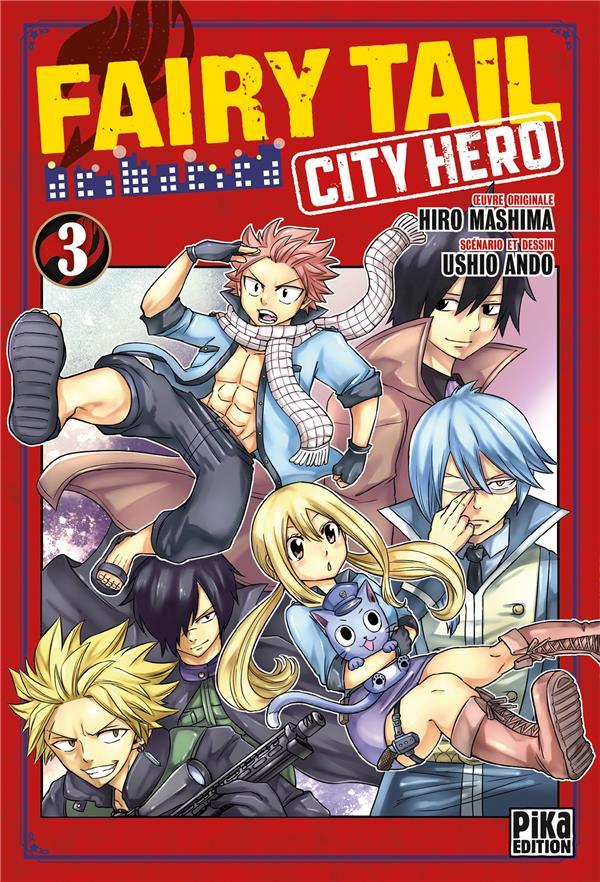 FAIRY TAIL - CITY HERO T.3 ANDO/MASHIMA PIKA