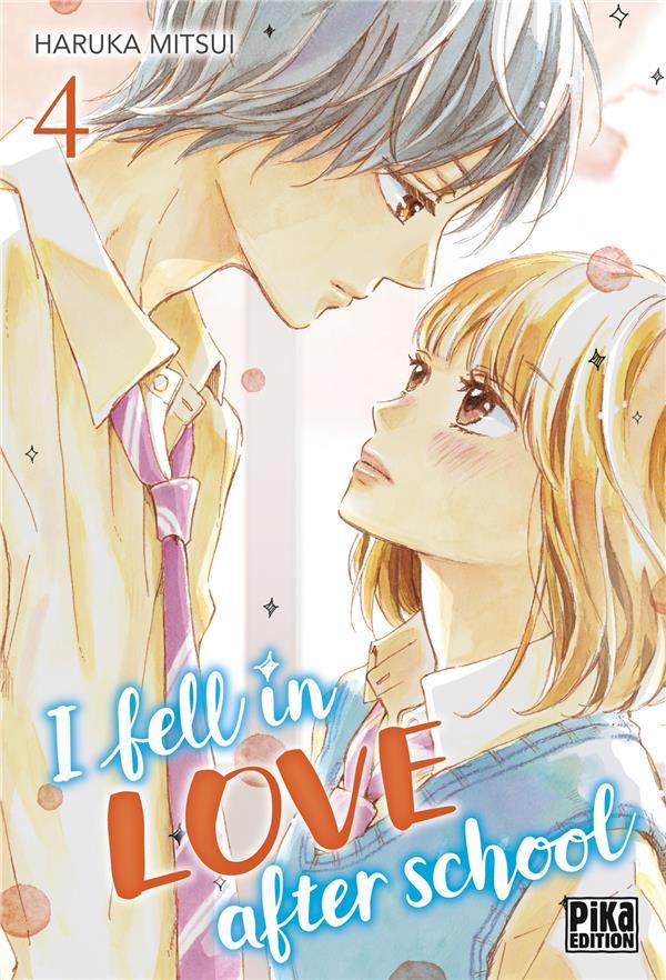 I FELL IN LOVE AFTER SCHOOL T04 MITSUI, HARUKA PIKA