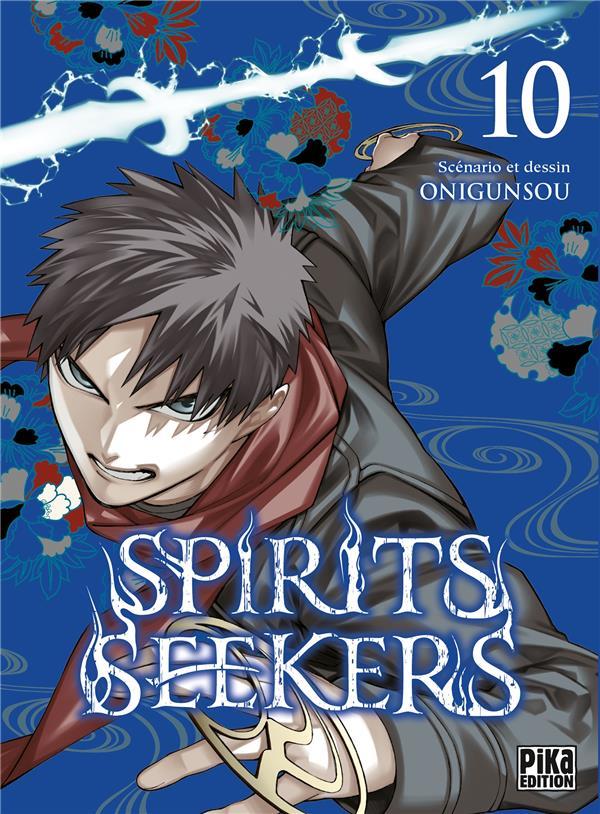 SPIRIT SEEKERS T.10 ONIGUNSOU PIKA