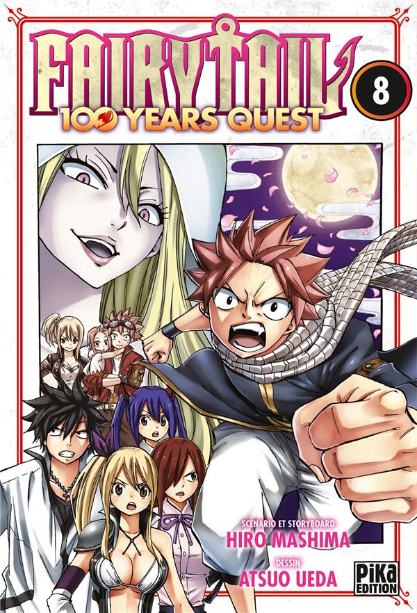 FAIRY TAIL - 100 YEARS QUEST T.8 UEDA/MASHIMA PIKA