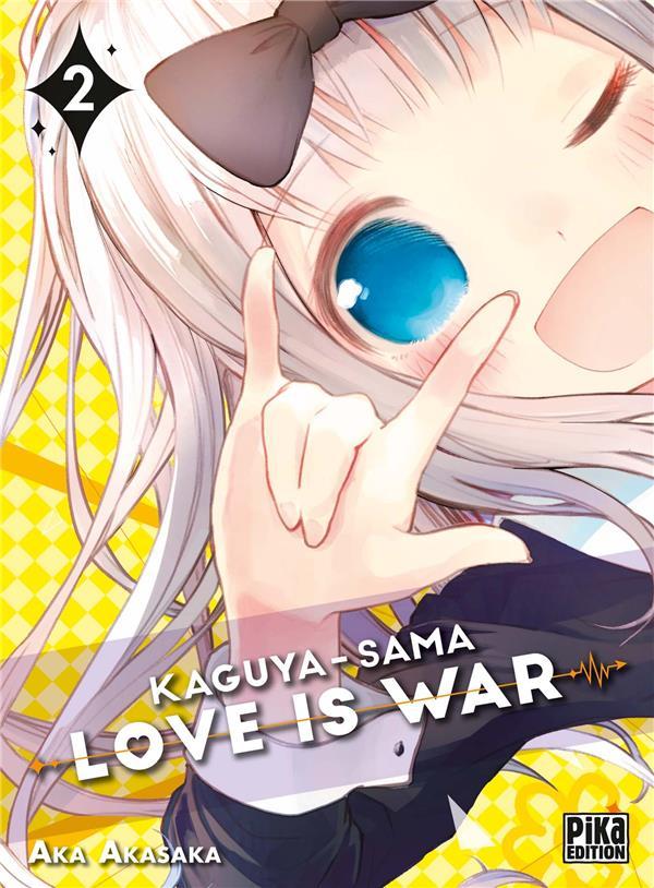KAGUYA-SAMA : LOVE IS WAR T.2 AKASAKA AKA PIKA