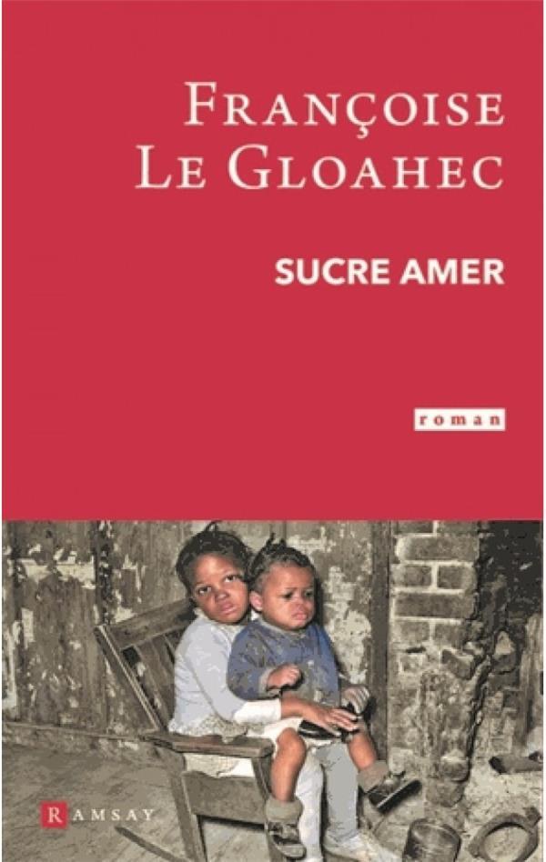 SUCRE AMER LE GLOAHEC, FRANCOISE RAMSAY