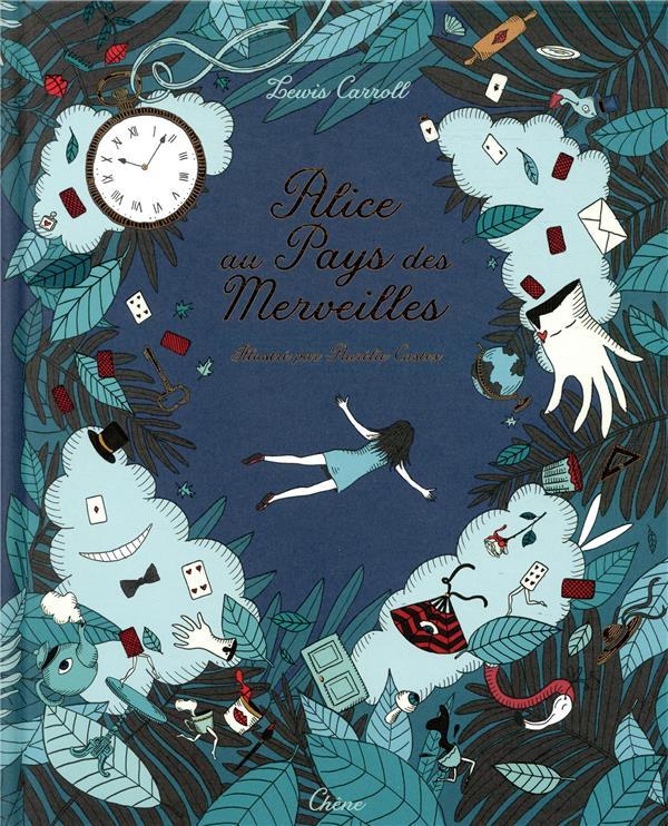 ALICE AU PAYS DES MERVEILLES CAROLL/CASTEX LE CHENE