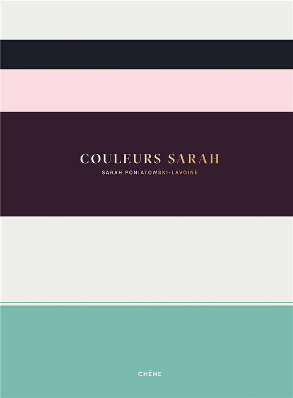 COULEURS SARAH  -  PETIT GUIDE A L'USAGE DES COLORISTES DEBUTANTS
