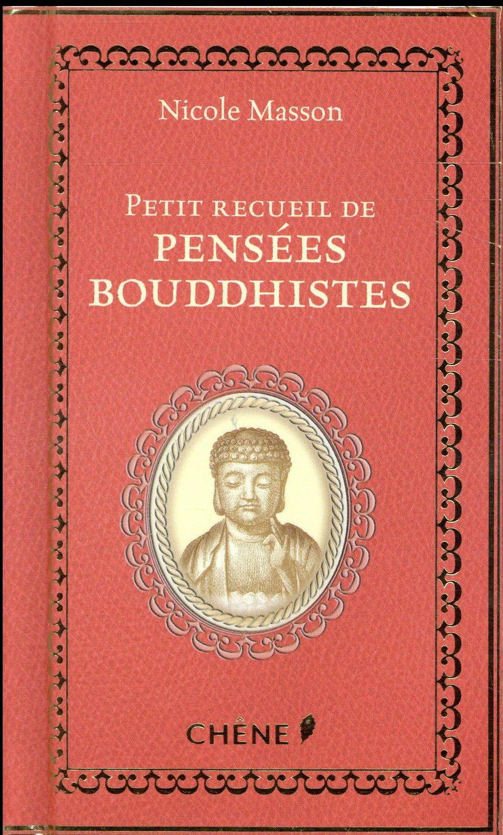 PETIT RECUEIL DE PENSEES BOUDDHISTES  Chêne
