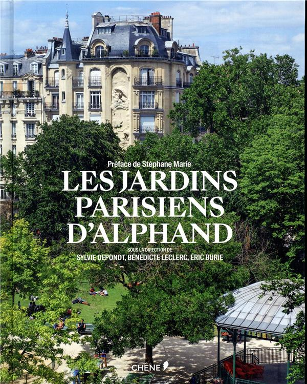 LES JARDINS PARISIENS D'ALPHAND  LE CHENE