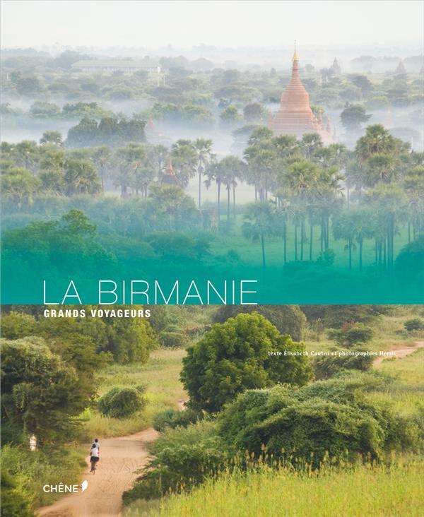 BIRMANIE CAUTRU ELISABETH LE CHENE