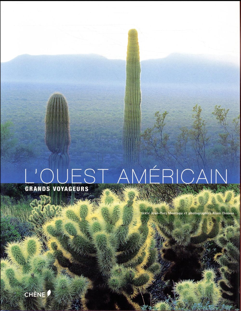 L'OUEST AMERICAIN NED  LE CHENE