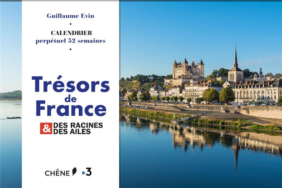 CALENDRIER 52 SEMAINES - LA FRANCE DES RACINES ET DES AILES  LE CHENE