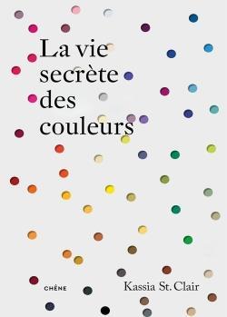 LA VIE SECRETE DES COULEURS