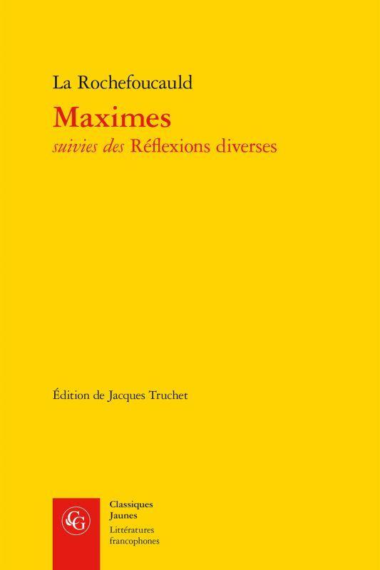 MAXIMES SUIVIES DES REFLEXIONS DIVERSES