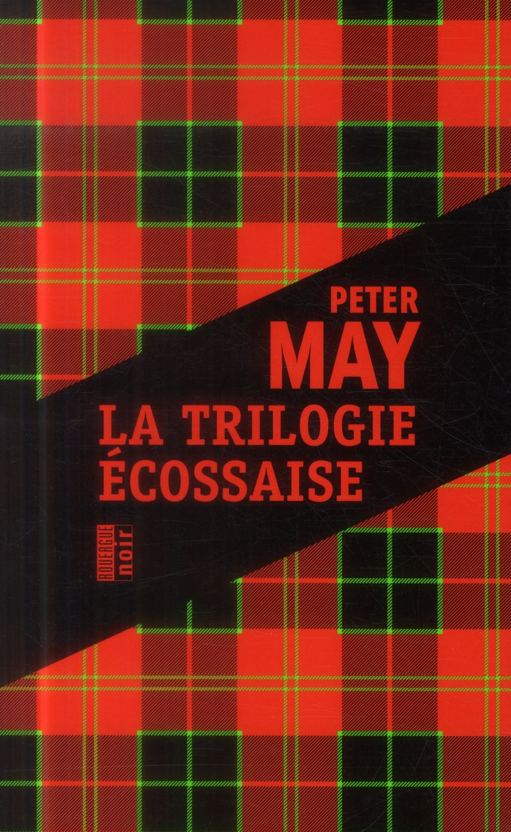 LA TRILOGIE ECOSSAISE May Peter Rouergue