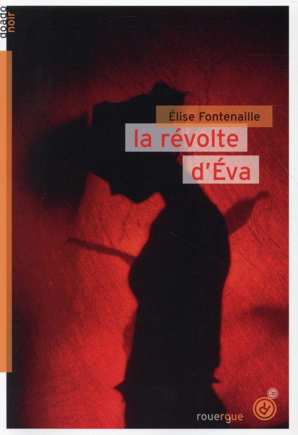 LA REVOLTE D'EVA