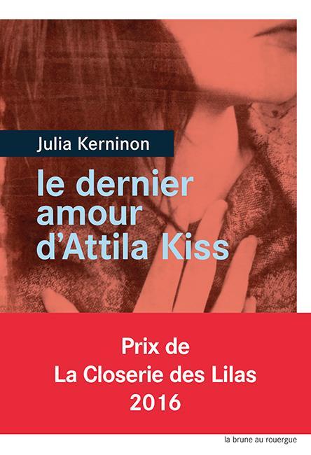 LE DERNIER AMOUR D-ATTILA KISS