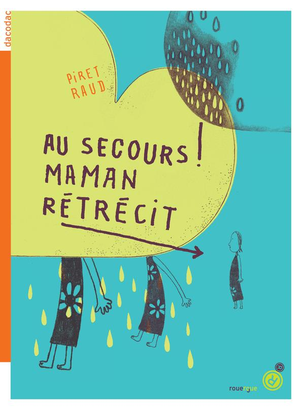 AU SECOURS ! MAMAN RETRECIT