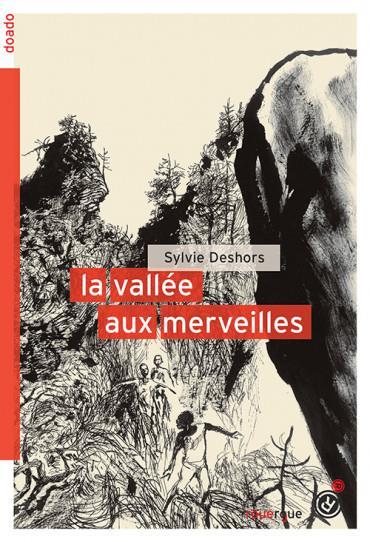 LA VALLEE AUX MERVEILLES