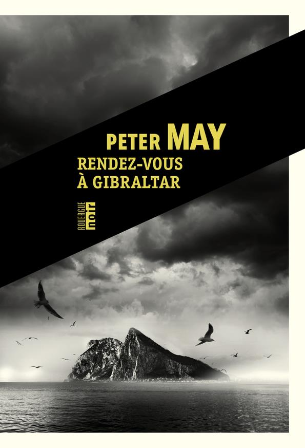 RENDEZ-VOUS A GIBRALTAR MAY PETER ROUERGUE