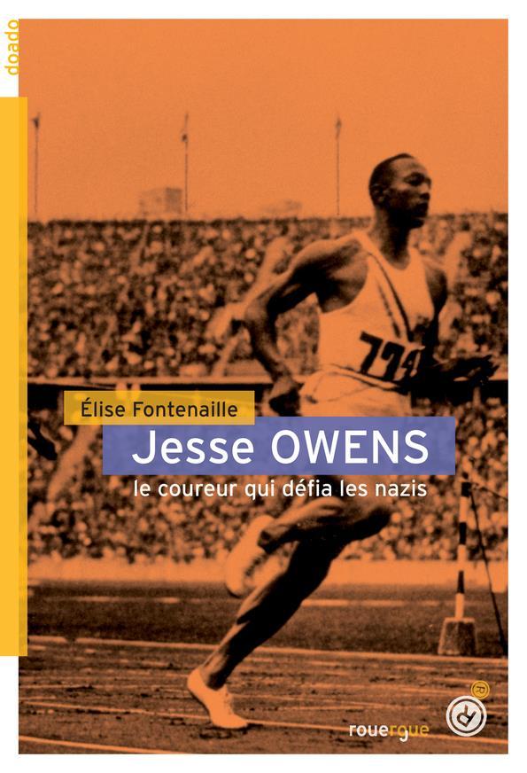JESSE OWENS  -  LE COUREUR QUI DEFIA LES NAZIS