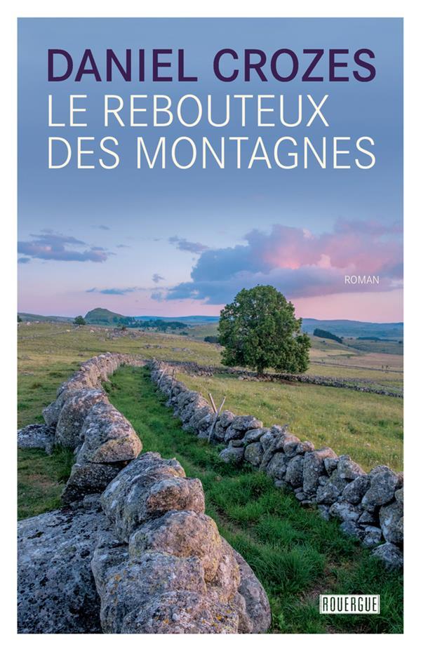 LE REBOUTEUX DES MONTAGNES