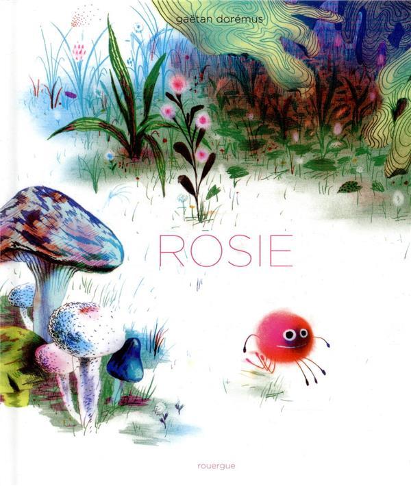 ROSIE DOREMUS, GAETAN ROUERGUE