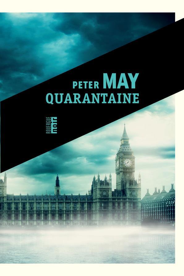 QUARANTAINE MAY, PETER ROUERGUE