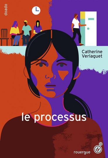 LE PROCESSUS VERLAGUET CATHERINE ROUERGUE