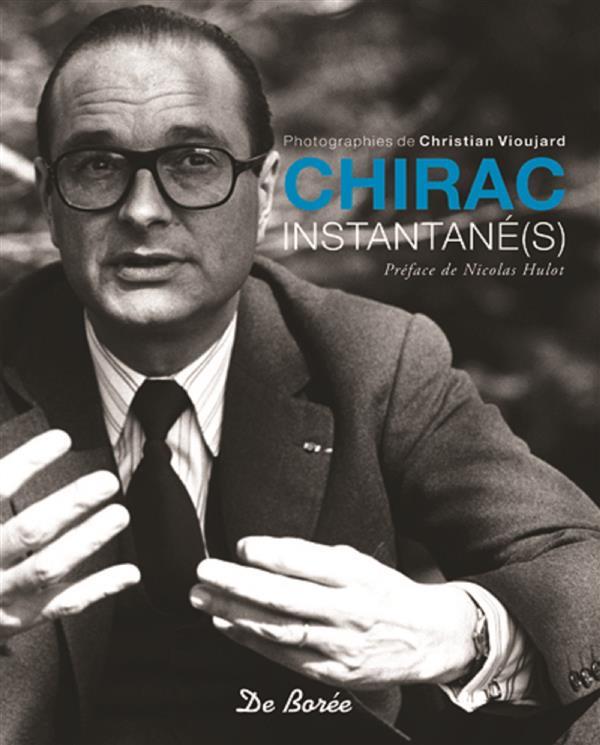 CHIRAC INSTANTANE(S)