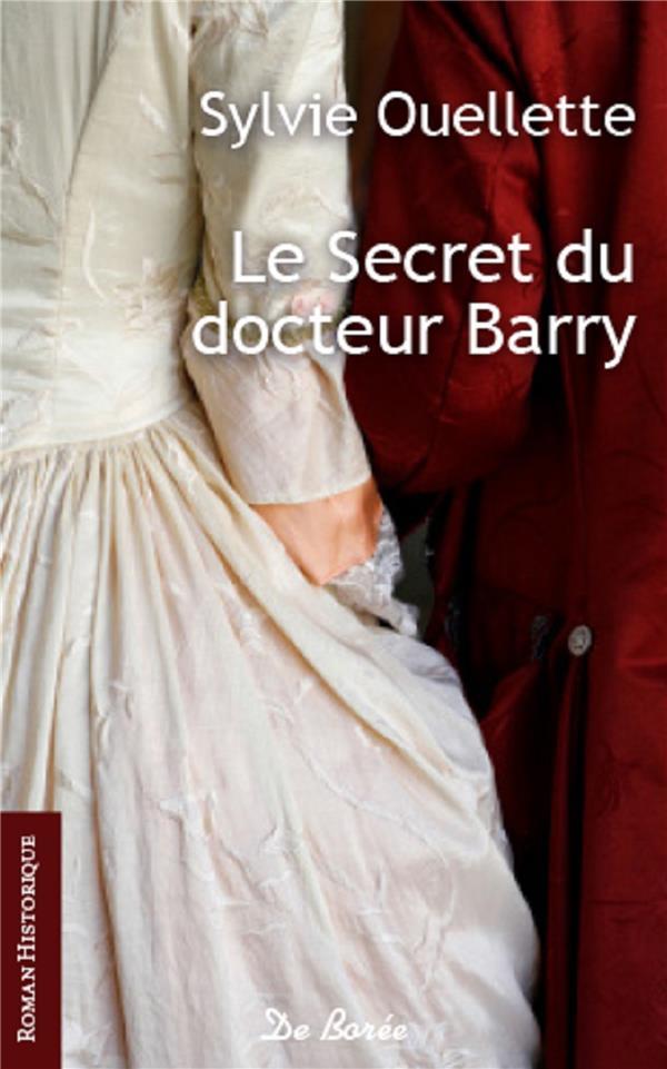 Ouellette Sylvie - SECRET DU DOCTEUR BARRY