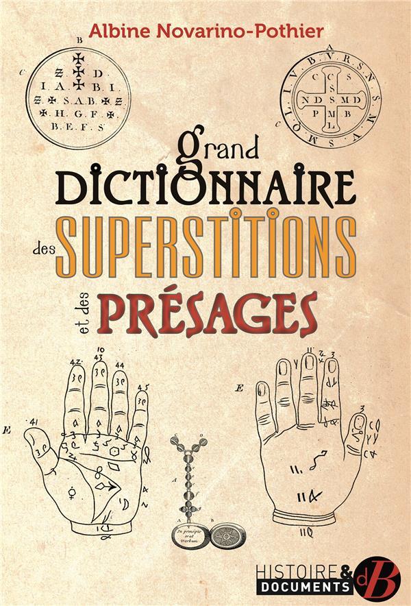 GRAND DICTIONNAIRE DES SUPERSTITIONS ET DES PRESAGES  DE BOREE