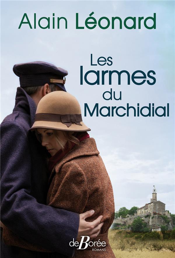 LES LARMES DU MARCHIDIAL  DE BOREE