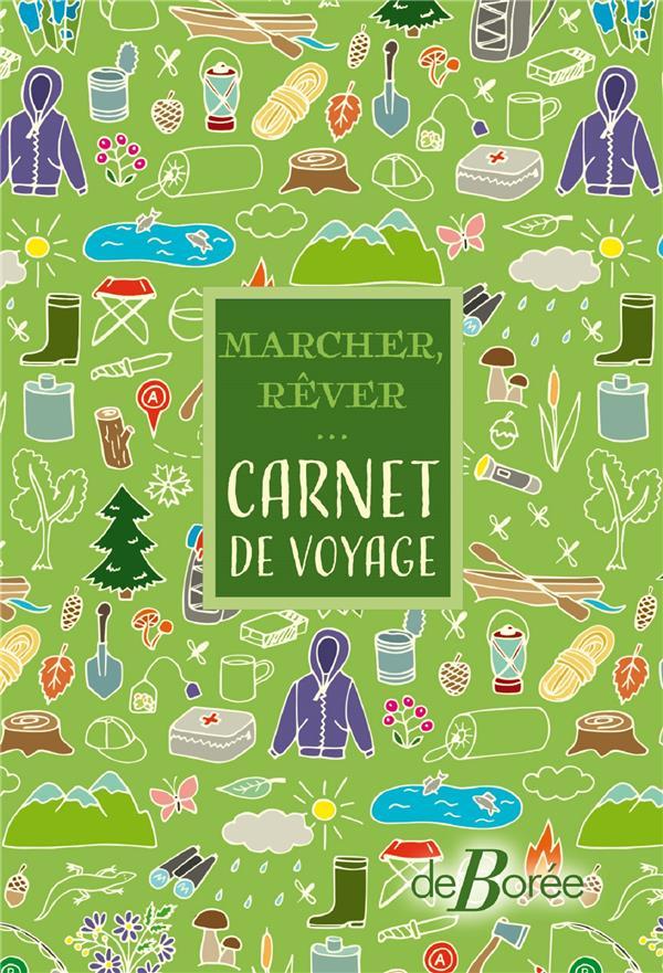 MARCHER, REVER...  -  CARNET DE VOYAGE